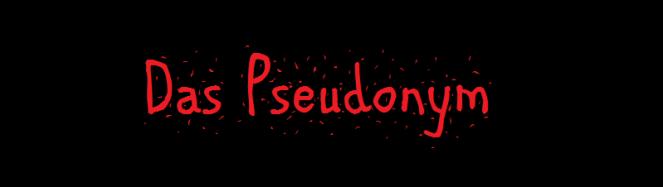 Das Pseudonym